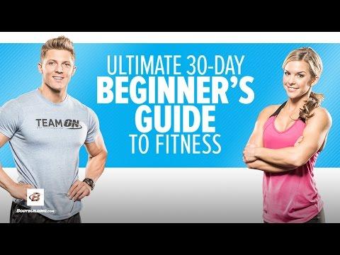 Ultimate 30-Day Beginner's Guide To Fitness   Training Program