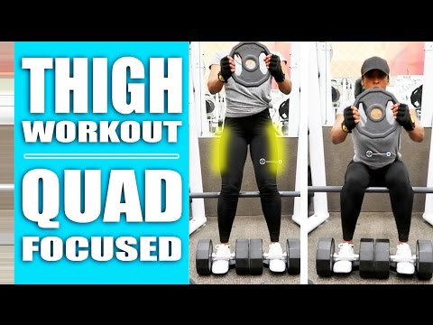 Thigh Workout – Best QUAD Focused Exercises At The Gym