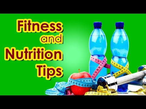 Best nutrition and fitness tips