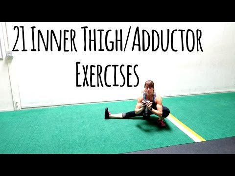 21 Inner thigh Exercises – Adductor Variations