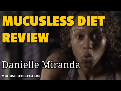 Mucusless Diet Review by Danielle Miranda, Founder of Rock N Shock Fitness