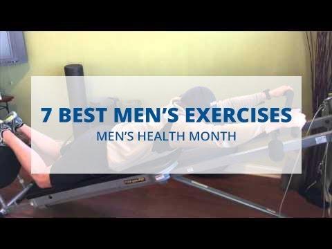 7 Best Exercises for Men: Men's Health Month