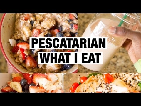 WHAT I EAT IN A DAY | QUICK EASY PESCATARIAN FRIENDLY RECIPES
