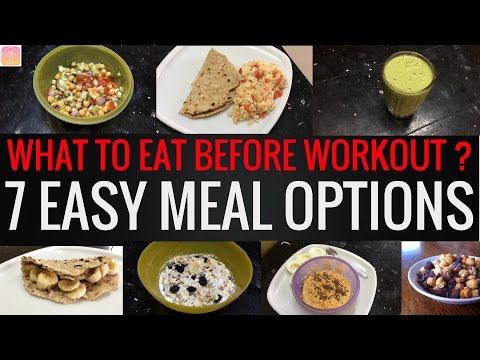 7 Pre Workout Meal Options to Lose Fat and Gain Muscle