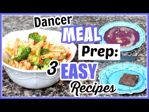 What I Eat Dancer Meal Prep – 3 Easy Recipes | Kathryn Morgan