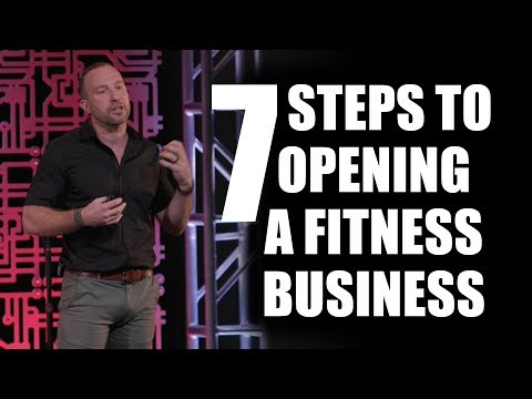 7 Steps To Opening A Fitness Business