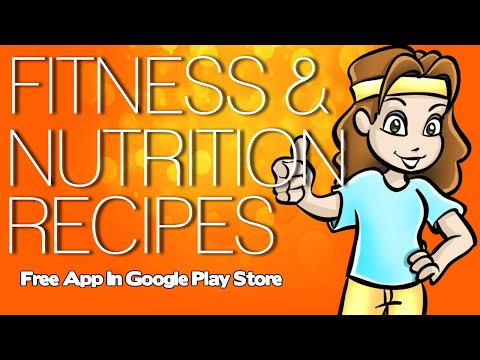 Fitness & Nutrition Recipes – Get Our Free Recipe App At Google Play