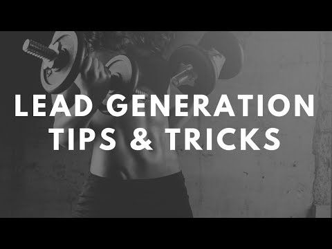 Lead Generation Tips and Tricks for Gym Owners and Personal Trainers