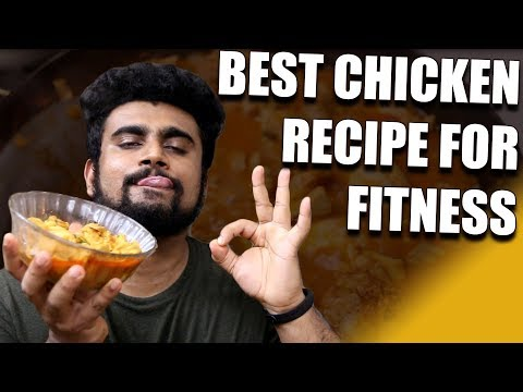Best Chicken Recipe Ever for Indian Fitness Freaks [HEALTHY COOKING]