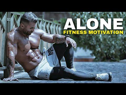ALONE 😔 Fitness Motivation 2018 | BODYNUILDING BEAST MOTIVATION