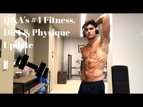 Q&A's #4: Fitness, Diet, Physique Update