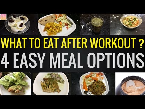 4 Post Workout Meal options to Lose Fat and Gain Muscle.