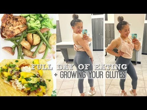 Full Day Of Eating | Growing The Glutes