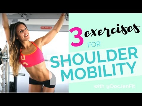 3 Exercises for Shoulder Mobility with DocJenFit