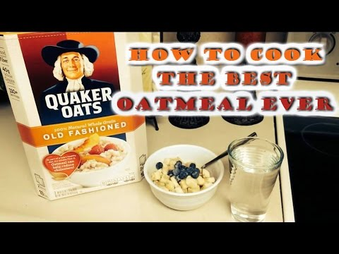 How To Cook The Best Oatmeal Ever