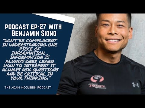 EP 27 Ben Siong: The human spirit, fat loss and fitness competitors