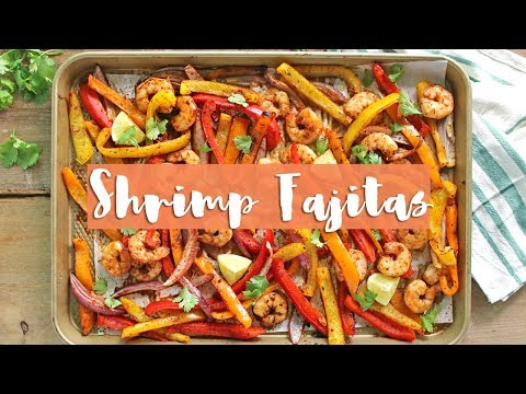 Homemade Shrimp Fajita Recipe   Easy Dinner Recipe
