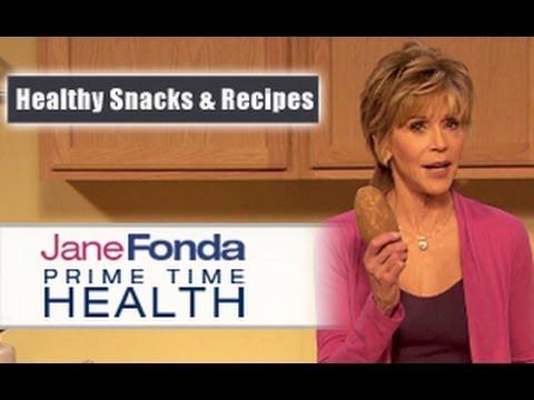 Jane Fonda: Healthy Snacks & Nutritious Recipes- Primetime Health