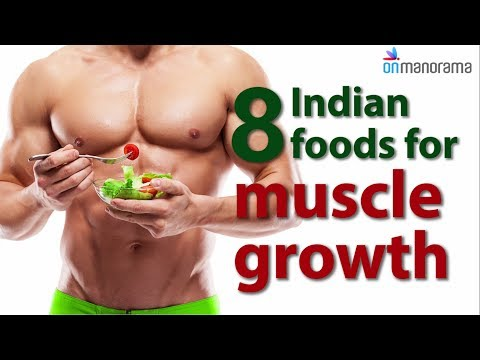 8 Indian foods for growing muscle | Onmanorama Food