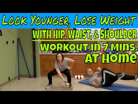 Look Younger, Lose Weight with Hip, Waist, & Shoulder Workout in 7 Mins. At Home