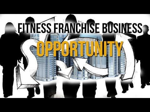 Fitness Franchise Business Opportunity