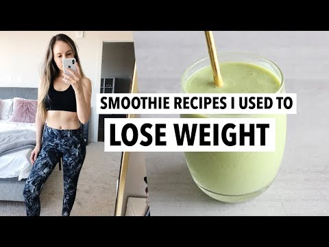 Smoothie recipes I used to LOSE WEIGHT (40 Lbs) | How to make the best healthy smoothies!