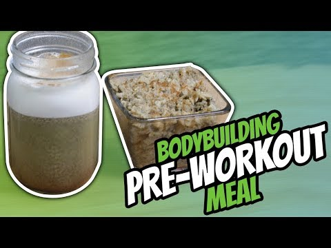 Pre Workout Meal For Muscle Gain [BODYBUILDING DIET]