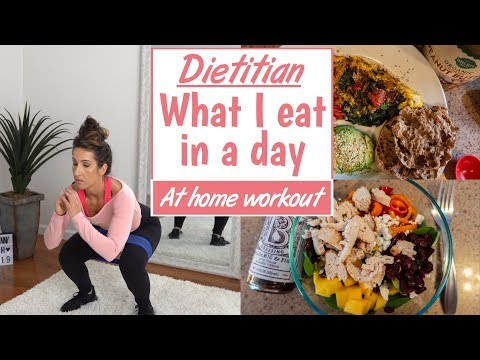 What I Eat In A Day – At Home Fat Burn Workout – Dietitian Diary