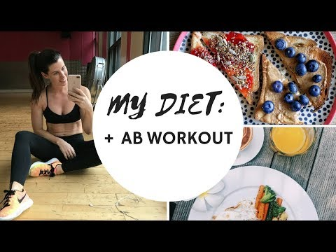 MY DIET | WHAT I EAT & INTENSE AB WORKOUT!