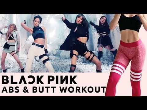 BLACKPINK ABS & Butt Workout   Kill This Love ALBUM Kpop Workout