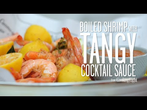 How to Make Boiled Shrimp with Tangy Cocktail Sauce | Cooking Light