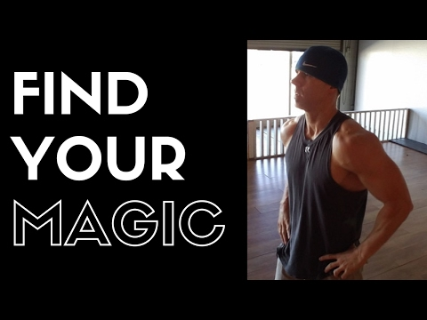 Find Your Magic – Fitness Motivation
