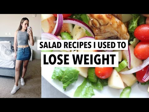 Salad recipes I used to LOSE WEIGHT (40 Lbs) | Easy healthy meal Ideas!