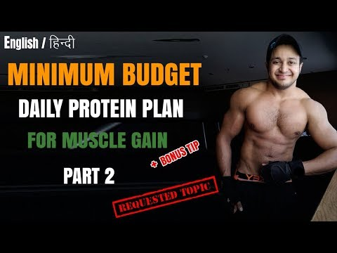 A Complete Bodybuilding Diet Plan | Top Cheap Protein Foods in India for Muscle Gain Series Part 2