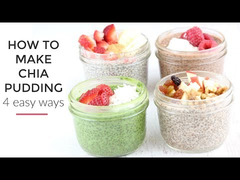 Chia Pudding Recipe 4 Ways | Healthy Breakfast Idea