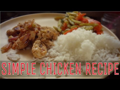 Very Simple Chicken Recipe   Perfect for Busy People