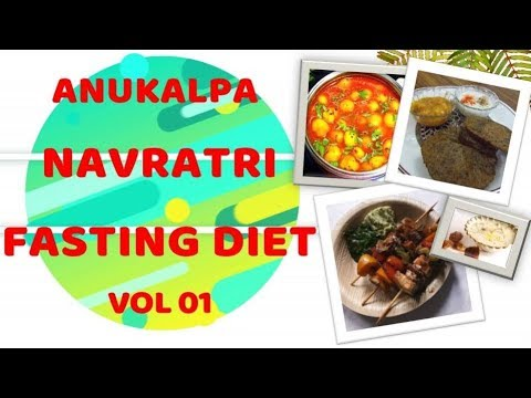 NAVRATRI DIET PLAN VOL 01 ANUKALPA YOGIC NAVRATRI DIET PLAN FOR DETOX & FITNESS BY NITYANANDAM SHREE