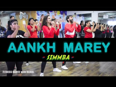 SIMMBA – Aankh Marey | Bollywood Dance Workout | Aankh Marey Dance | FITNESS DANCE With RAHUL