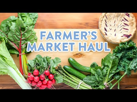 Healthy Grocery Haul | Farmers Market Haul
