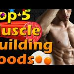 Top 5 Muscle Building Foods | What to Eat to Gain Muscle | Muscle Mass Building Diet | Bodybuilding
