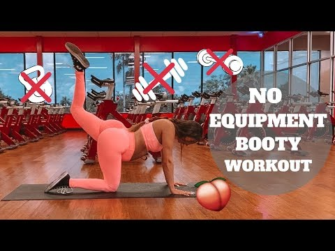 NO EQUIPMENT BOOTY WORKOUT