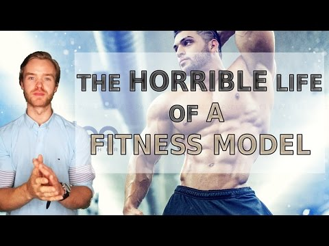 THE HORRIBLE LIFE OF A FITNESS MODEL
