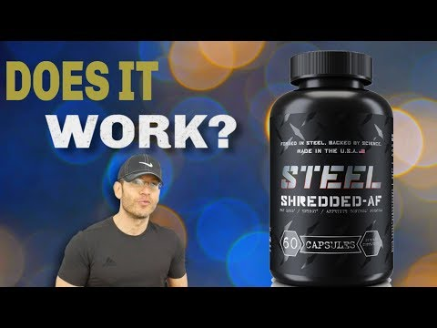 Steel Supplements Shredded AF Review | Strongest Fat Burner 2019?