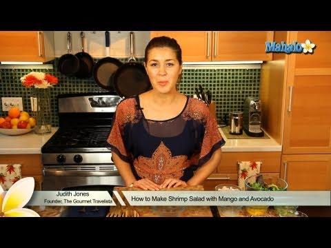 How to Make Shrimp Salad With Avocado and Mango