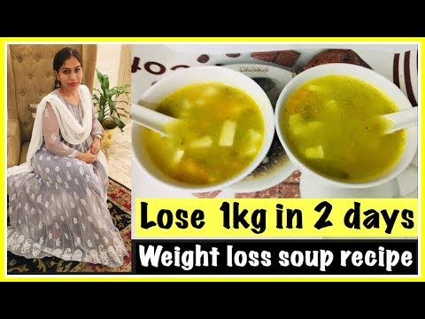 Lose 1kg in 2 day Diet Plan | Weight loss Soup recipe | Azra Khan Fitness
