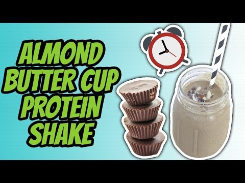 Healthy Nighttime Snack For Muscle Building (ALMOND BUTTER CUP PROTEIN SHAKE)