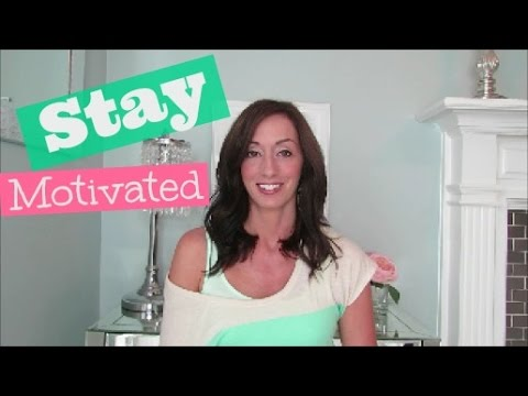 Stay Motivated | Cleaning Motivation | Fitness Motivation