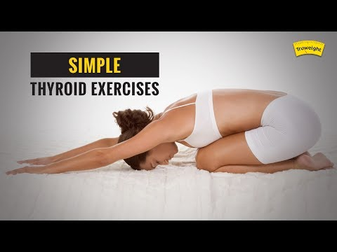 Thyroid Exercises & Yoga | Control thyroid at Home | Truweight