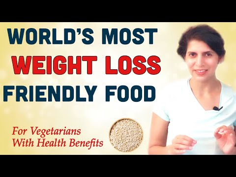 World's Most Weight Loss Friendly Food | For Vegetarians with Health Benefits
