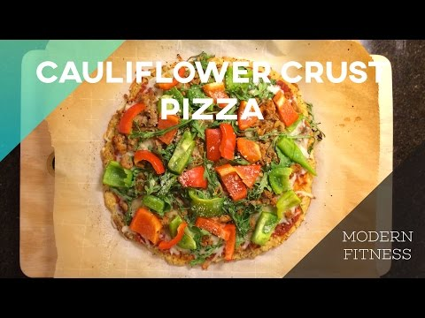 Cauliflower Crust Pizza   Modern Fitness   Healthy Recipes